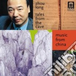 Long Zhou - Tales From The Cave, Secluded Orchid, He cd musicale di Long Zhou