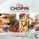 Fryderyk Chopin - Chez Chopin: Studi Opp.10 E 25 cd musicale di Fryderyk Chopin