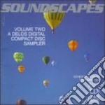 Soundscapes Vol.2 - A Delos Digital Compact Disc Sampler  - Vari  /london Symphony Orchestra, Los Angeles Chamber Orchestra, Mostly Mozart Orchestra, cd musicale di Miscellanee