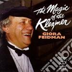 Giora Feidman - The Magic Of The Klezmer cd musicale di Miscellanee