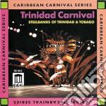 Steelbands Of Trinidad And Tobago - Trinidad Carnival cd musicale di Miscellanee
