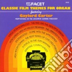 Classic Film Themes For Organ  - Carter Gaylord  Org cd musicale di Miscellanee