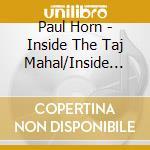Inside the taj mahal cd musicale di Paul Horn