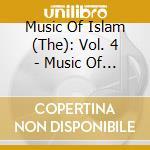 Music Of Islam -  4 - Music Of The Arabian Peninsula - Doha cd musicale di Music of islam - 4