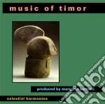 Kartomi - Producer, Margaret - Music Of Timor cd musicale di Artisti Vari