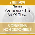 Yoshimura, Nanae - The Art Of The Koto 3 cd musicale di Nanae Yoshimura