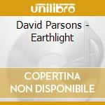 Parsons, David - Earthlight cd musicale di David Parsons