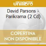 Parikrama cd musicale di David Parsons