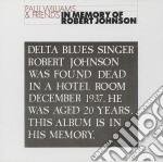 Williams, Paul - In Memory Of Robert Johnson cd musicale di Paul Williams