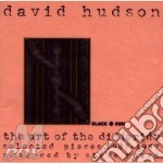 David Hudson - Art Of The Didjeridu cd musicale di David Hudson
