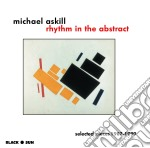 Michael Askill - Rhythm In The Abstract cd musicale di Michael Askill