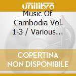 The complete 3-cd box set cd musicale di Music of cambodia