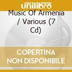 The complete 7-cd box set cd musicale di Music of armenia