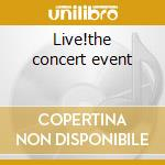 Live!the concert event cd musicale di Yanni