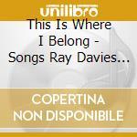 THIS IS WHERE I..-SONGS OF R.DAVIES cd musicale di ARTISTI VARI