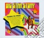 Big Star - Story cd musicale di BIG STAR