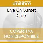LIVE ON SUNSET STRIP cd musicale di RASPBERRIES