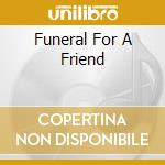 FUNERAL FOR A FRIEND cd musicale di DIRTY DOZEN BRASS BAND