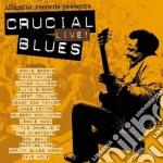 Crucial live blues cd musicale di Artisti Vari