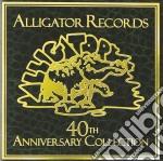 Alligator Records 40th Anniversary Collection cd musicale di ARTISTI VARI