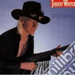 Johnny Winter - Serious Business cd musicale di Johnny Winter