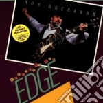 Roy Buchanan - Dancing On The Edge cd musicale di BUCHANAN ROY