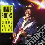 Lonnie Brooks - Live From Chicago cd musicale di Lonnie Brooks