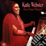 Katie Webster - Two-fisted Mama cd musicale di Webster Katie