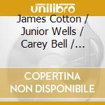 James Cotton, Junior Wells, Carey Bell & Billy Branch - Harp Attack cd musicale di ARTISTI VARI