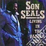 Son Seals - Living In The Danger Zone cd musicale di Son Seals