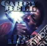 Carey Bell - Deep Down cd musicale di Bell Carey