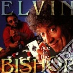 Elvin Bishop - Ace In The Hole cd musicale di Elvin Bishop