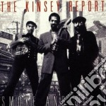 Kinsey Report - Smoke And Steel cd musicale di The kinsey report