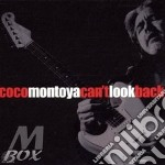 Coco Montoya - Can't Look Back cd musicale di COCO MONTOYA