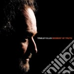 Tinsley Ellis - Moment Of Truth cd musicale di TINSLEY ELLIS