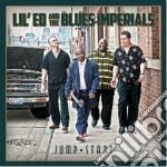 Lil'ed & The Blues Imperials - Jump Start cd musicale di Lil ed and the blues imperials
