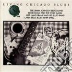 LIVING CHICAGO BLUES V.11 cd musicale di ARTISTI VARI