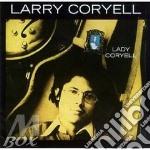 Lady coryell cd musicale di Larry Coryell