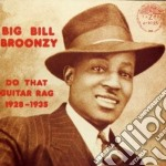Big Bill Broonzy - Do That Guitar Rag cd musicale di Big bill broonzy