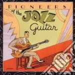 Pioneers Of The Jazz Guitar cd musicale di Eddie lang/lonnie jo