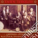 Dave Tarras - Yiddish-american Klezmer cd musicale di Tarras Dave