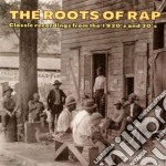 Roots Of Rap - Classic Rec.from 1920-30 cd musicale di The roots of rap