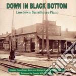 Down In Black Bottom cd musicale di Artisti Vari