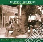 Dreaming the blues cd musicale di Spand Charlie