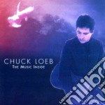 Chuck Loeb - The Music Inside cd musicale di Chuck Loeb