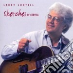Sketches of coryell - coryell larry cd musicale di Larry Coryell