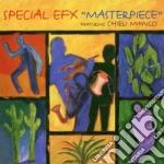 Special Efx - Masterpiece cd musicale di SPECIAL EFX