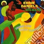 Eddie Daniels Big Band - Swing Low Sweet Clarinet cd musicale di Eddie daniels big band