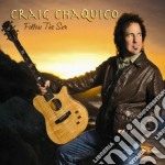 Craig Chaquico - Follow The Sun cd musicale di Craig Chaquico