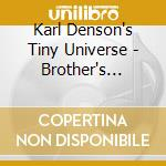 Karl Denson's Tiny Universe - Brother's Keeper cd musicale di KARL DENSON'S TINY U